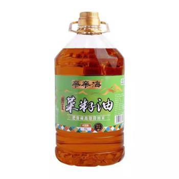 【亲亲海】青藏高原纯正菜籽油5L